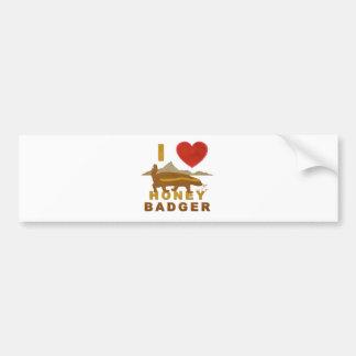 I LOVE HONEY BADGER BUMPER STICKER