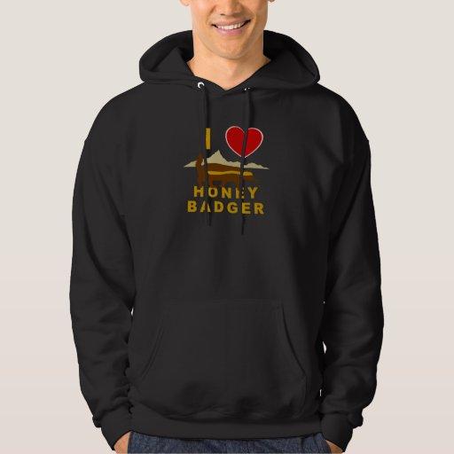 I Love Honey Badger Hoodie