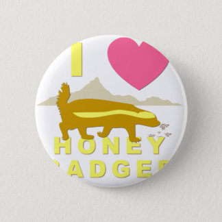 I love honey badger pinback button