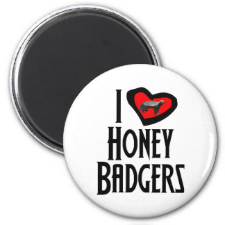I Love Honey Badgers 2 Inch Round Magnet