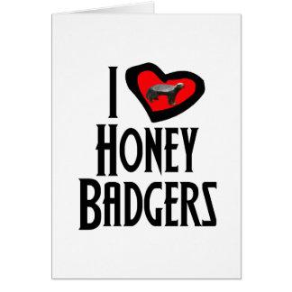 I Love Honey Badgers Card