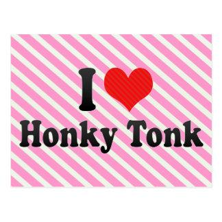 I Love Honky Tonk Postcard