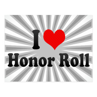I love Honor Roll Postcard