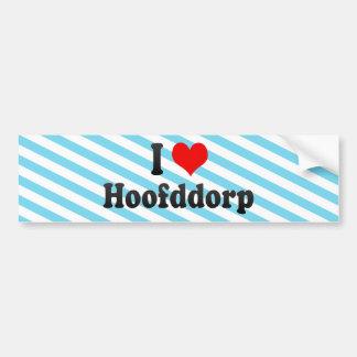 I Love Hoofddorp, Netherlands Bumper Stickers