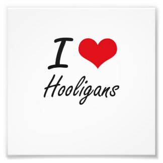 I love Hooligans Photo Print