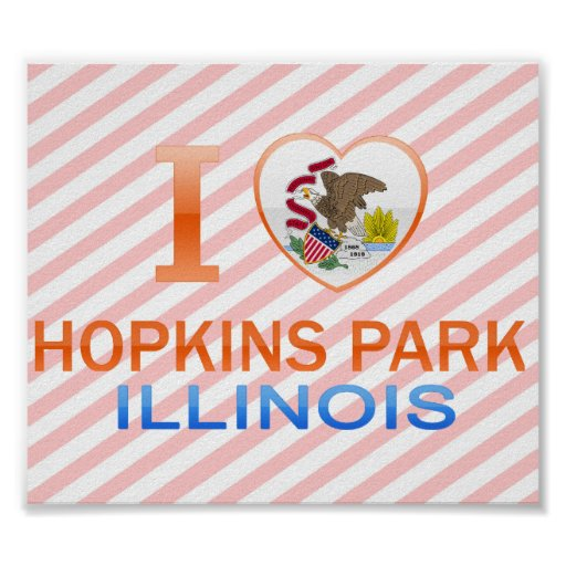 I Love Hopkins Park, IL Poster
