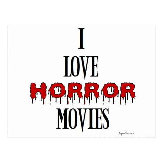 I love Horror movies Postcard