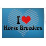 I Love Horse Breeders Card