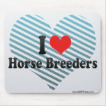 I Love Horse Breeders Mouse Pad