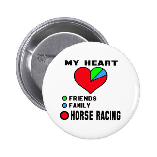 I love Horse Racing. Pinback Button