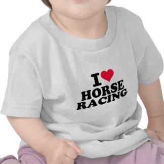 I love Horse racing T Shirt