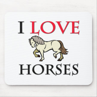 I Love Horses Mouse Pads