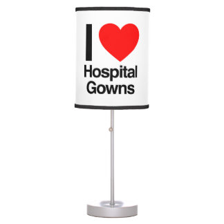 i love hospital gowns table lamps