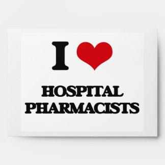 I love Hospital Pharmacists Envelopes