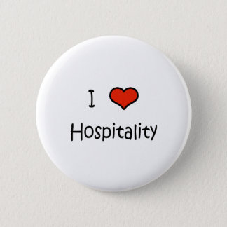 I Love Hospitality Pinback Button