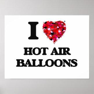 I love Hot Air Balloons Poster