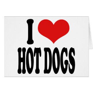 I Love Hot Dogs Card