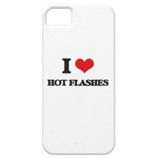 I love Hot Flashes iPhone 5 Case