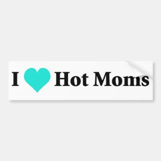 I Love Hot Moms Bumper Sticker