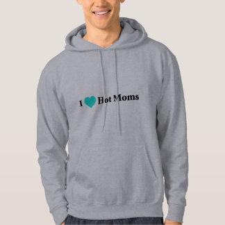 I Love Hot Moms Pullover