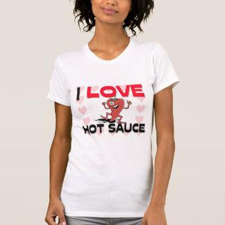 I Love Hot Sauce Tees