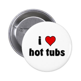I love Hot tubs Button
