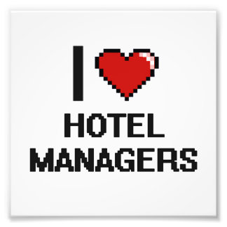 I love Hotel Managers Photo Print