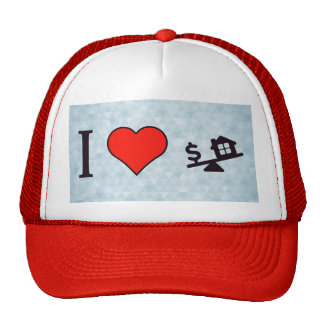 I Love House And Dollars Trucker Hat