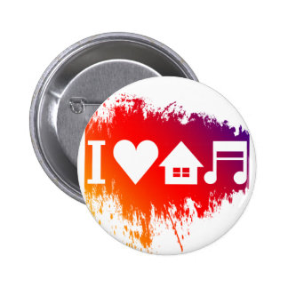 I love house music 2 inch round button
