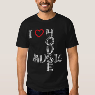 I Love House Music 4 Tee Shirt