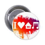 I love house music pins