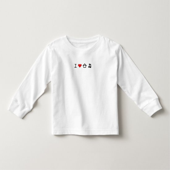 I Love House Music - T Shirt Toddler's