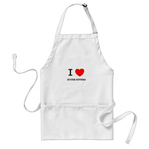 I Love House-Sitters Apron