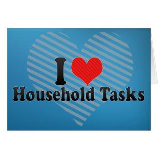 I Love Household Tasks Greeting Card