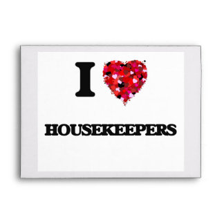 I Love Housekeepers Envelope