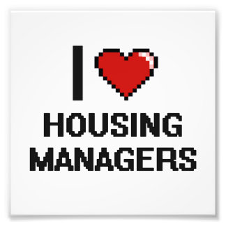 I love Housing Managers Photo Print