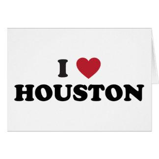 I Love Houston Texas Greeting Card