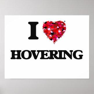 I Love Hovering Poster