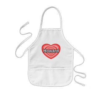 I love Howard. I love you Howard. Heart Kids' Apron