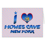 I love Howes Cave, New York Greeting Cards