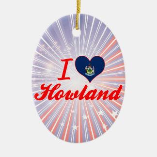 I Love Howland, Maine Double-Sided Oval Ceramic Christmas Ornament