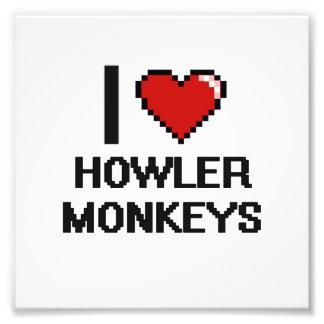 I love Howler Monkeys Digital Design Photo Print