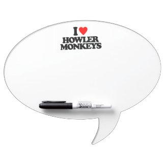 I LOVE HOWLER MONKEYS DRY ERASE WHITEBOARDS