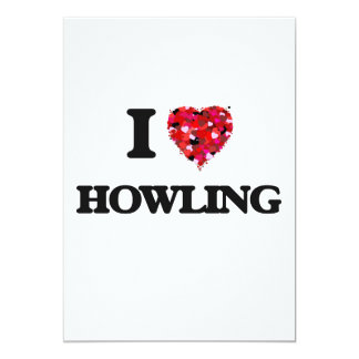 I Love Howling 5x7 Paper Invitation Card