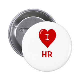 I Love HR Human Resources Motivational Saying Pinback Button