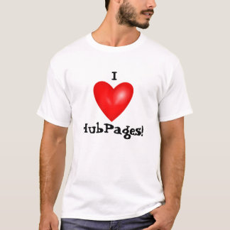 I Love HubPages T-Shirt