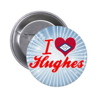 I Love Hughes, Arkansas Pinback Button