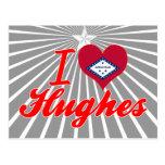 I Love Hughes, Arkansas Postcard
