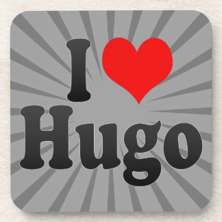 I love Hugo Drink Coasters