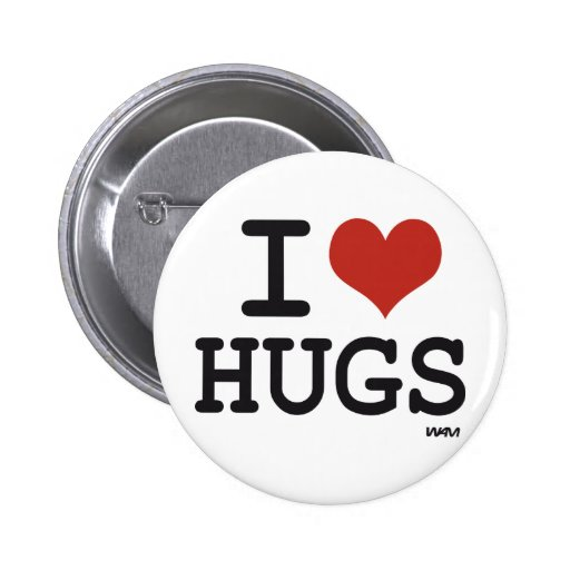 I love Hugs 2 Inch Round Button